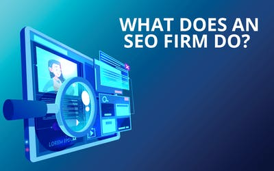 What Does an SEO Firm Do?